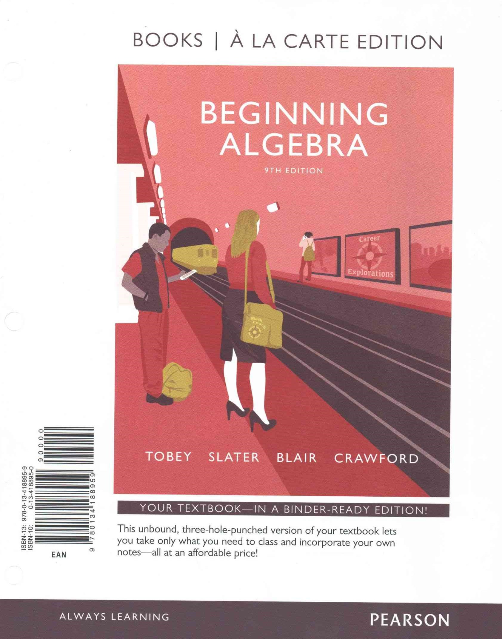 Beginning Algebra, Books a la Carte Edition PLUS Video Notebook with the Math Coach Access Card Pac