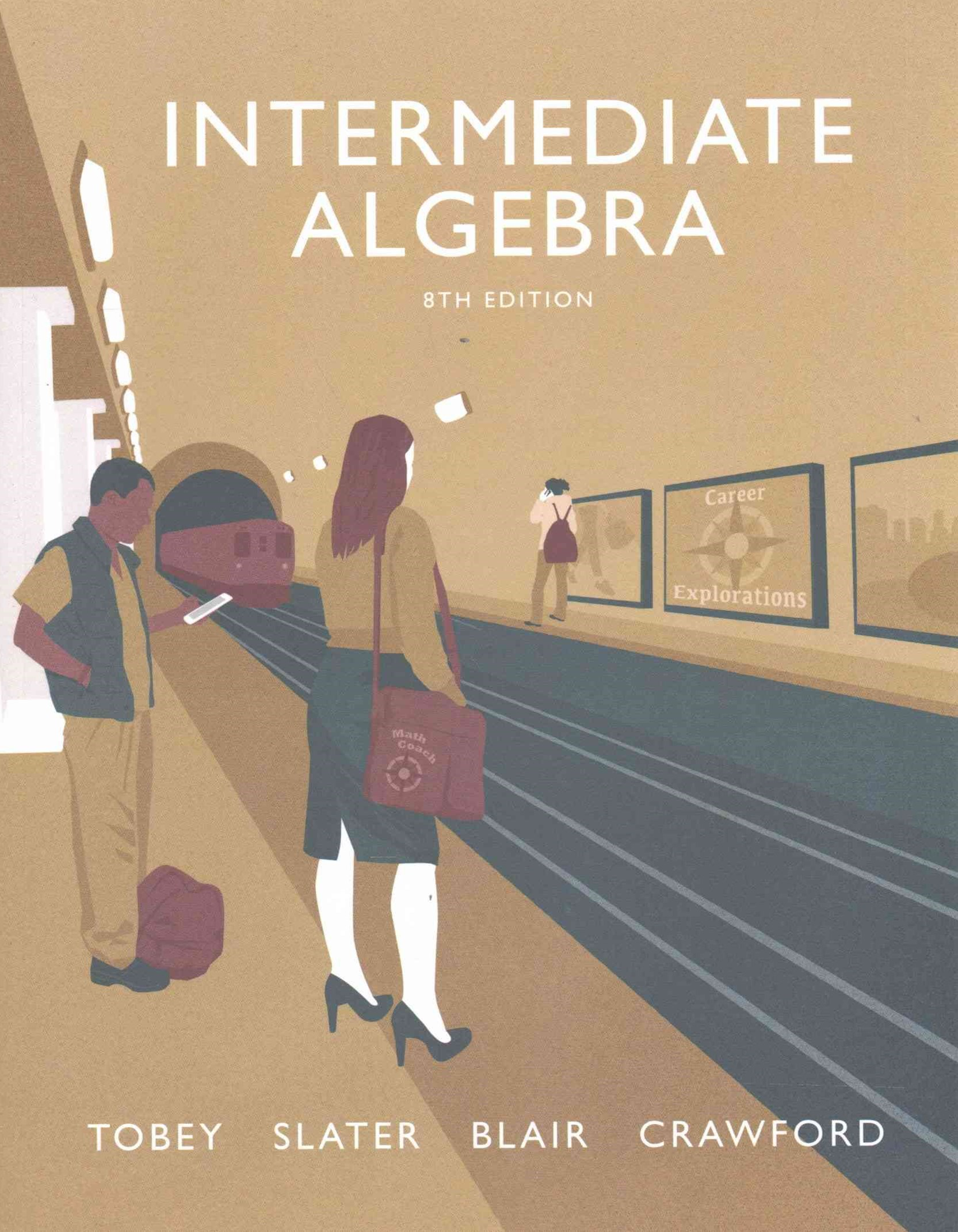 Intermediate Algebra PLUS Video Worksheets with the Math Coach Access Card Package