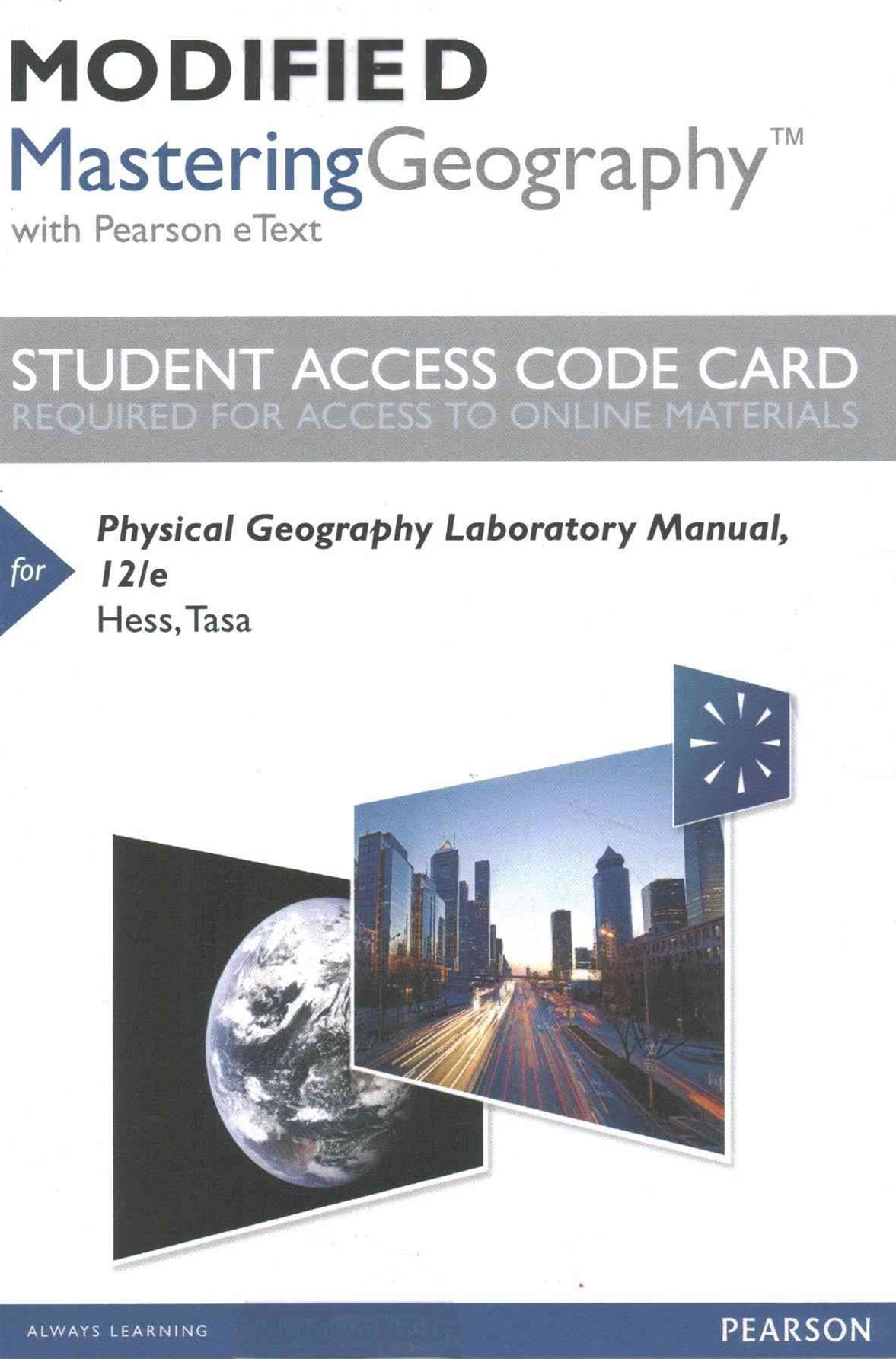Modified Masteringgeography With Pearson Etext Standalone Access Card for Physical Geography Labora