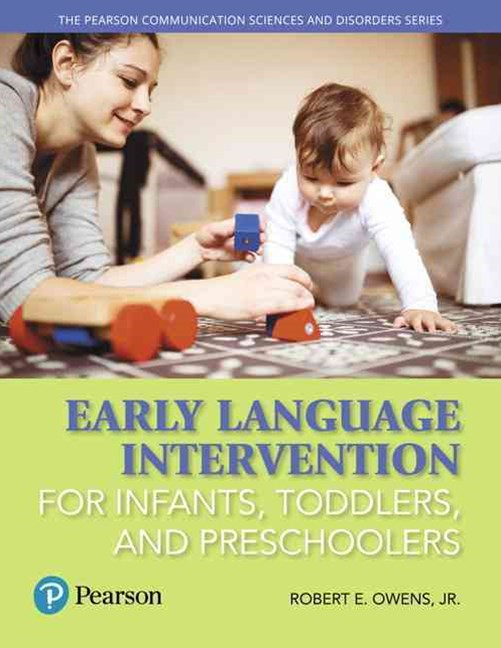 Early Language Intervention for Infants, Toddlers, and Preschoolers