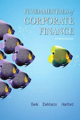 Fundamentals of Corporate Finance Plus MyFinanceLab with Pearson EText -- Access Card Package