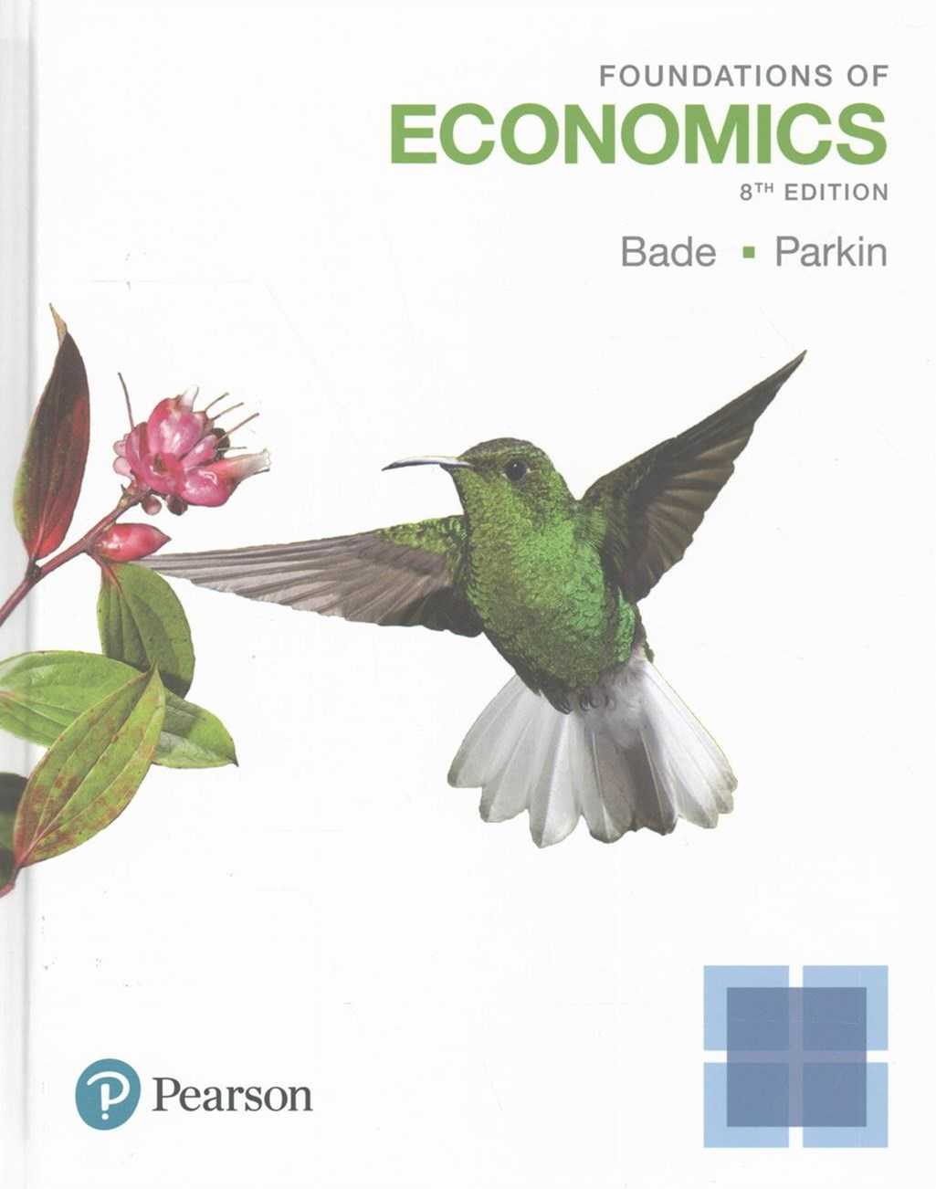 Foundations of Economics Plus MyEconLab with Pearson EText -- Access Card Package