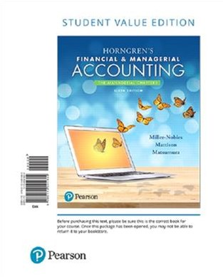 Horngren's Financial and Managerial Accounting, the Managerial Chapters, Student Value Edition Plus MyAccountingLab with Pearson EText -- Access Card Package
