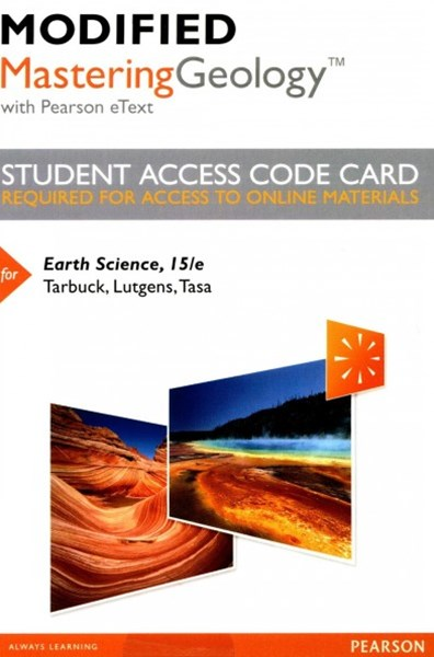 Modified MasteringGeology with Pearson EText -- Standalone Access Card -- for Earth Science