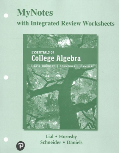 Mynotes With Integrated Review Worksheets for Essentials of College Algebra