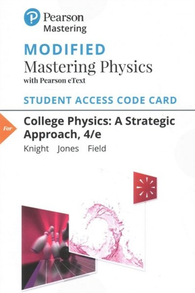 College Physics Modified Masteringphysics With Pearson Etext Standalone Access Card
