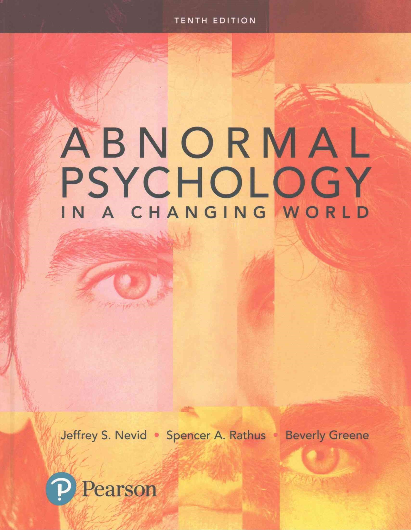Abnormal Psychology in a Changing World Plus NEW MyPsychLab with Pearson EText -- Access Card Packa