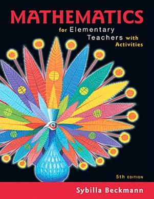Mathematics for Elementary Teachers With Activities + Mymathlab