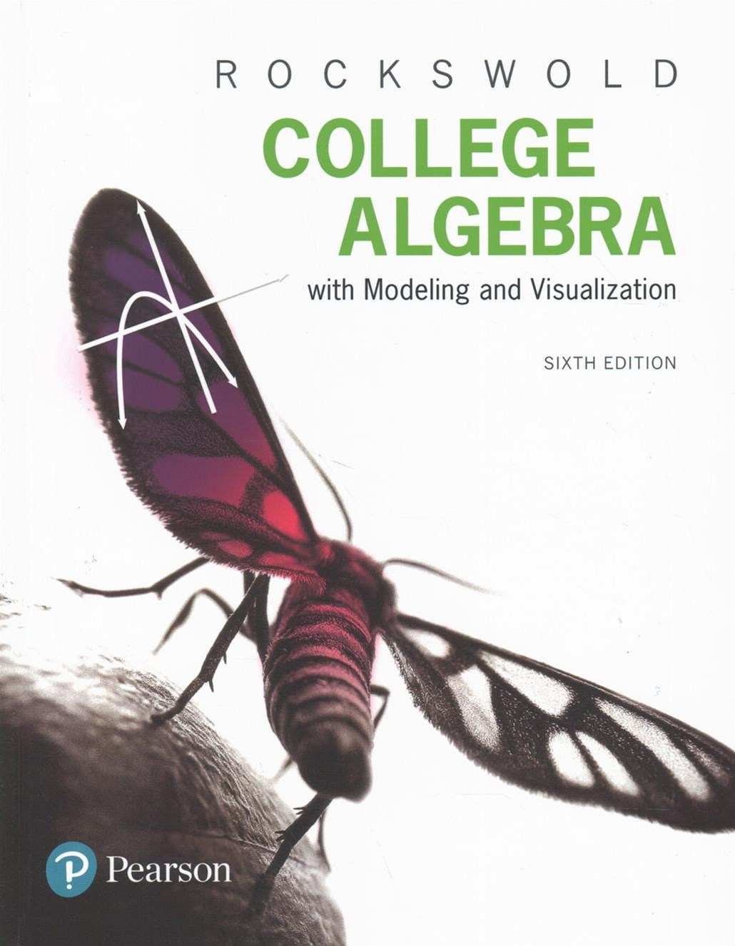 College Algebra + Mymathlab With Pearson Etext + Guided Notebook