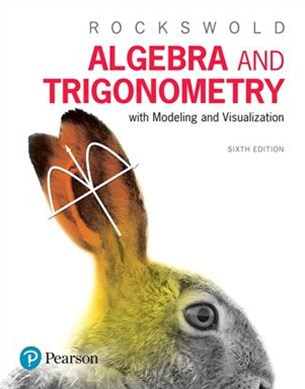 Algebra and Trigonometry with Modeling and Visualization Plus MyMathLab with Pearson EText -- Title