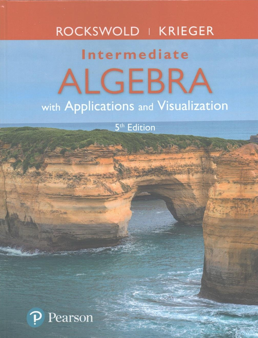 Intermediate Algebra with Applications and Visualization Plus MyMathLab -- Access Card Package