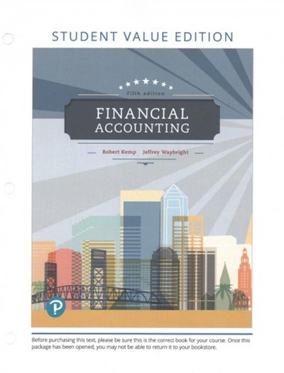 Financial Accounting + MyLab Accounting With Pearson eText Access Code