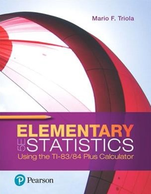 Elementary Statistics Using the Ti-83/ 84 Plus Calculator + Mylab Statistics With Pearson Etext Access Card