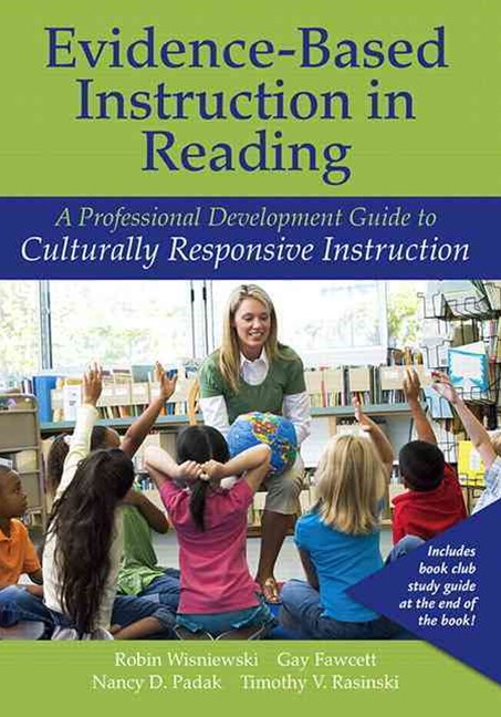Evidence-Based Instruction in Reading: A Professional Development Guide to Culturally Responsive Instruction