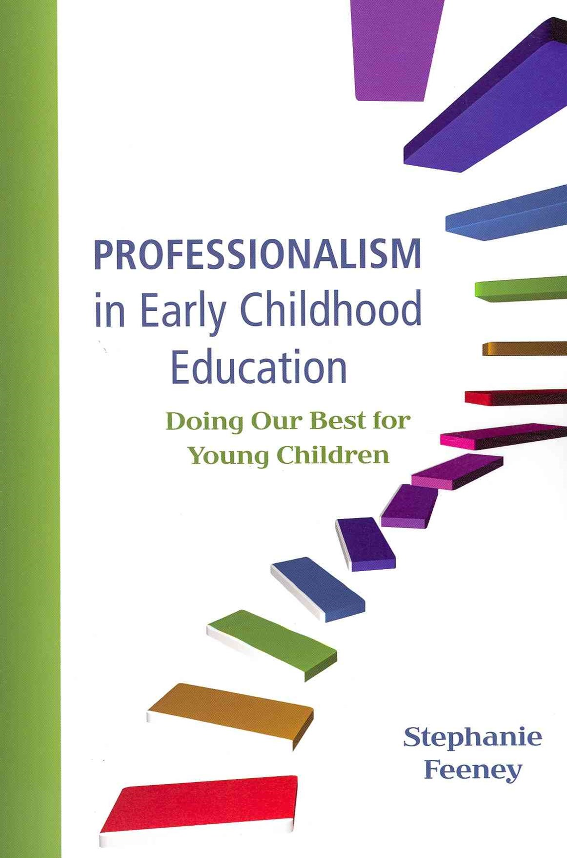Professionalism in Early Childhood Education