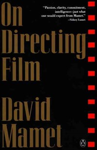 On Directing Film by David Mamet (9780140127225) - PaperBack - Entertainment Film Writing