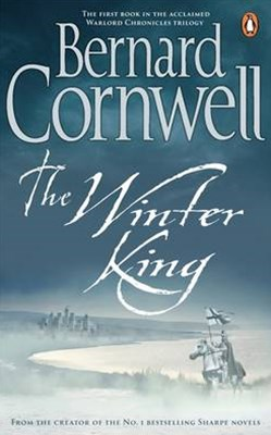 The Winter King: The Warlord Chronicles