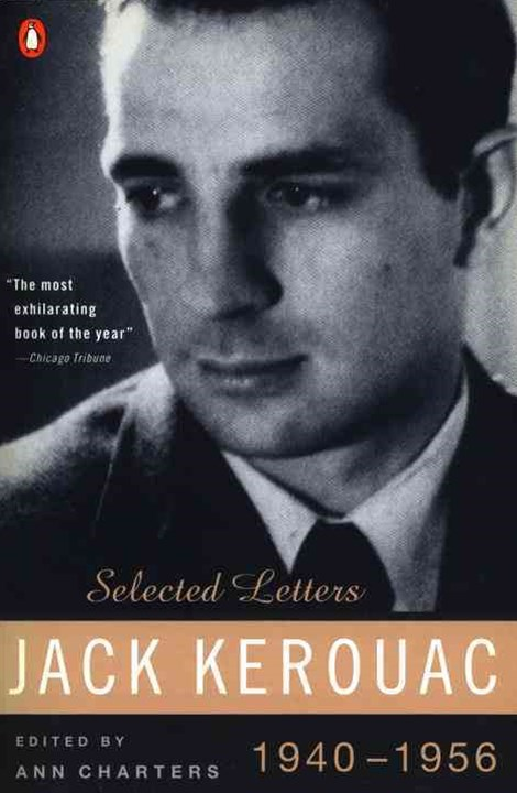 Kerouac Selected Letters, 1940-1956