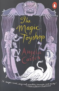 The Magic Toyshop by Angela Carter (9780140256406) - PaperBack - Romance Erotica