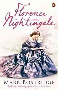 Florence Nightingale by Mark Bostridge (9780140263923) - PaperBack - Biographies General Biographies