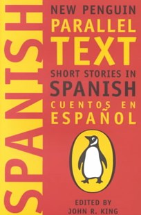 Short Stories In Spanish by John King, John R. King (9780140265415) - PaperBack - Modern & Contemporary Fiction General Fiction