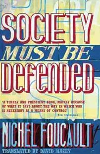 Society Must Be Defended by Michel Foucault, Mauro Bertani, Alessandro Fontana, David Macey (9780140270860) - PaperBack - Military