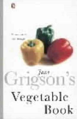 Jane Grigson's Vegetable Booksary, & Tablle of Equivalent Weig