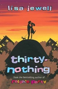 Thirtynothing by Lisa Jewell, Lisa Jewell (9780140279283) - PaperBack - Modern & Contemporary Fiction General Fiction
