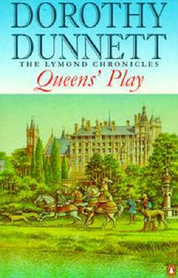 Queens' Play: The Lymond Chronicles Book Two
