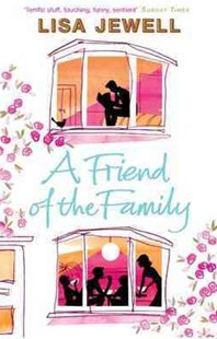 A Friend Of The Family by Lisa Jewell (9780140295979) - PaperBack - Modern & Contemporary Fiction General Fiction