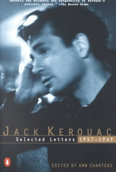 Jack Kerouac Selected Letters, 1957-1969