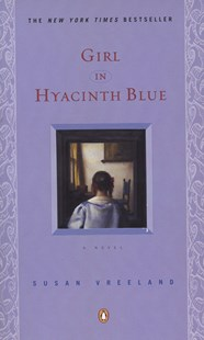 Girl in Hyacinth Blue by Susan Vreeland, Susan Vreeland (9780140296280) - PaperBack - Adventure Fiction Modern