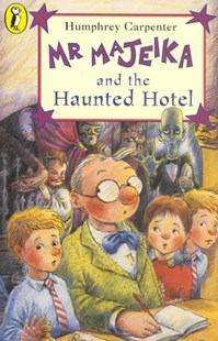 Mr Majeika And The Haunted Hotel by Humphrey Carpenter, Frank Rodgers (9780140323603) - PaperBack - Children's Fiction Intermediate (5-7)