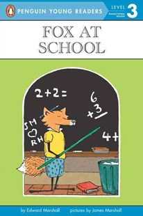 Fox at School by Edward Marshall, James Marshall, James Marshall (9780140365443) - PaperBack - Children's Fiction Intermediate (5-7)