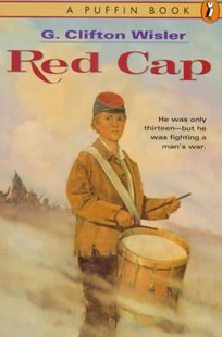 Red Cap by G. Clifton Wisler (9780140369366) - PaperBack - Young Adult Historical