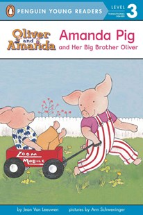 Amanda Pig and Her Big Brother Oliver by Jean Van Leeuwen, Ann Schweninger (9780140370089) - PaperBack - Children's Fiction Intermediate (5-7)