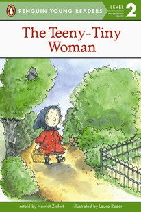 The Teeny Tiny Woman by Harriet Ziefert, Laura Rader (9780140376258) - PaperBack - Children's Fiction Intermediate (5-7)