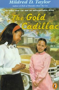 The Gold Cadillac by Mildred D. Taylor, Michael Hays, Max Ginsberg (9780140389630) - PaperBack - Children's Fiction Older Readers (8-10)