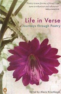 Life in Verse: Journeys through Poetry by Kirschbaum Alexis (9780140424812) - PaperBack - Poetry & Drama Poetry