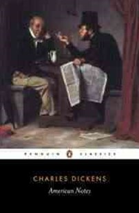 American Notes by Charles Dickens, Charles Dickens, Patricia Ingham (9780140436495) - PaperBack - Biographies Political