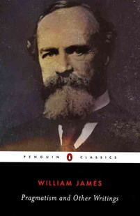Pragmatism And Other Writings by William James, Giles Gunn (9780140437355) - PaperBack - History Latin America