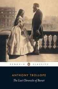 The Last Chronicle Of Barset by Anthony Trollope, Anthony Trollope, Sophie Gilmartin (9780140437522) - PaperBack - Classic Fiction