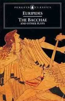 The Bacchae And Other Plays, TheBacchae