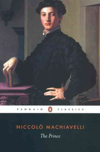The Prince by Machiavelli Niccolo, Niccolò Machiavelli, George Bull, Anthony Grafton (9780140449150) - PaperBack - Philosophy Modern