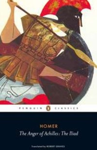 The Anger Of Achilles by Robert Graves, Robert Graves, Robert Graves (9780140455601) - PaperBack - Classic Fiction