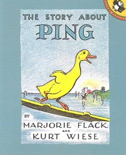 The Story about Ping by Marjorie Flack, Kurt Wiese, Kurt Wiese (9780140502411) - PaperBack - Children's Fiction Classics
