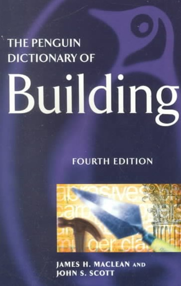The Penguin Dictionary Of Building