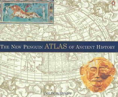 The New Penguin Atlas Of Ancient History by Colin McEvedy, John Woodcock, John Woodcock (9780140513486) - PaperBack - History Ancient & Medieval History