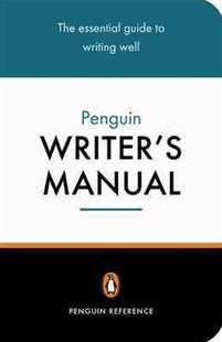 The Penguin Writer's Manual by Martin Manser, Stephen Curtis, Stephen M. Curtis (9780140514896) - PaperBack - Education Study Guides