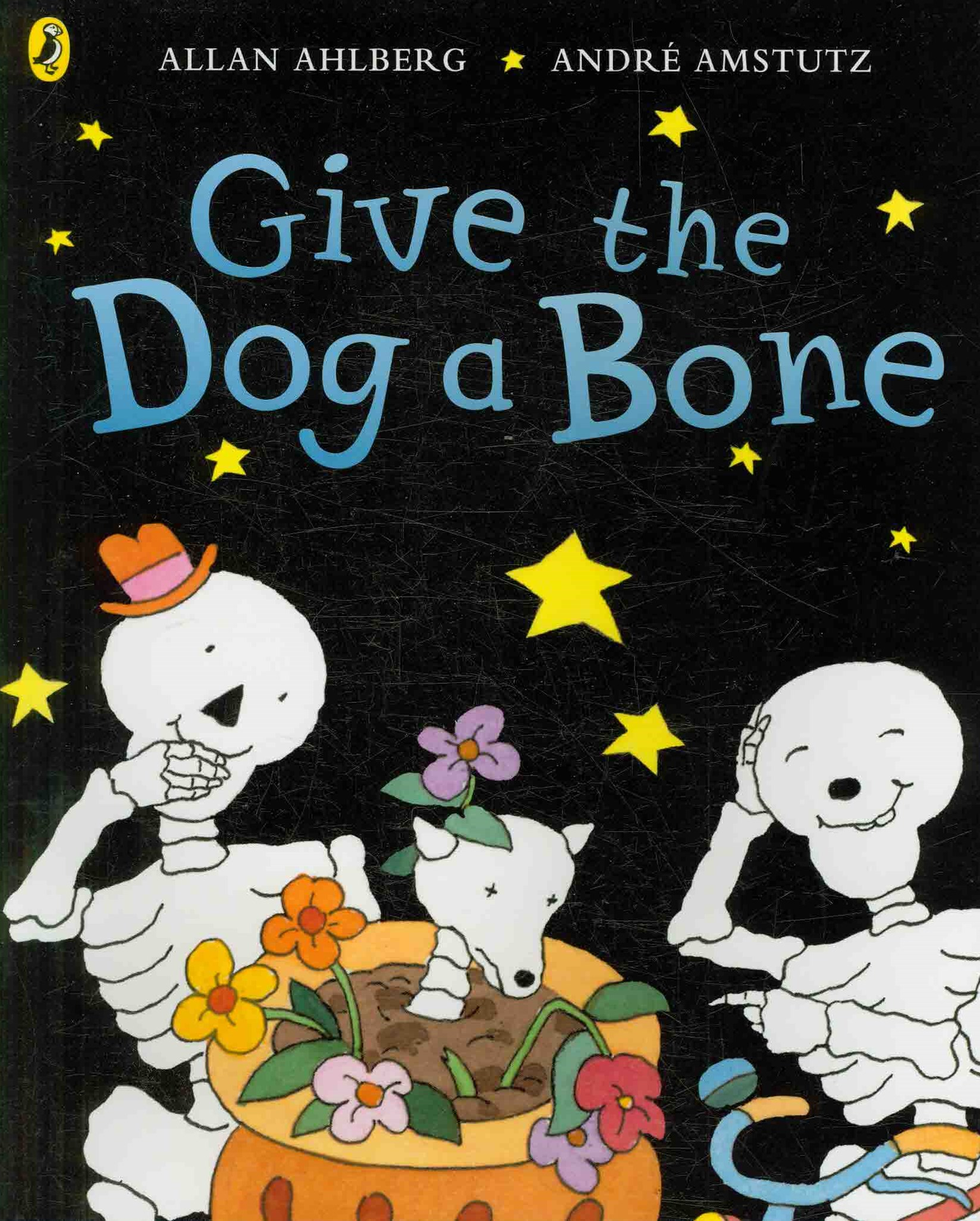 Give the Dog a Bone